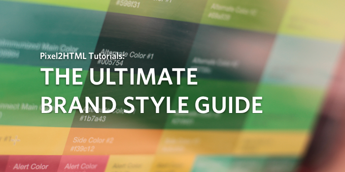 The Ultimate Guide to Style Guides